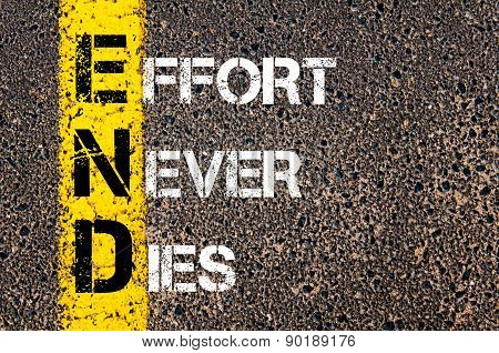 Business Acronym End As Effort Never Dies