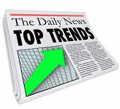 Top Trends newspaper headline, story, update and article about popular products, events, or other buzz worthy items you need to know about poster