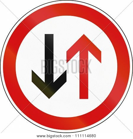 A Slovenian Prohibition Sign - Give Way To Oncoming Vehicles