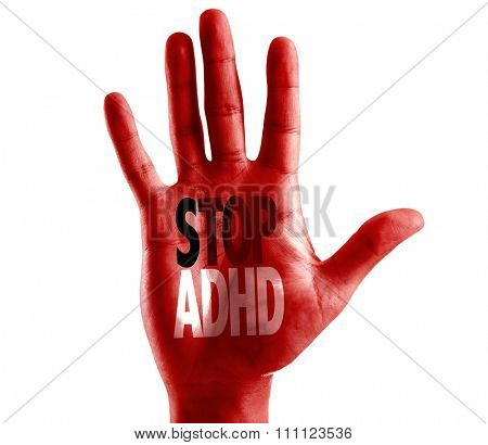 Stop ADHD written on hand isolated on white background