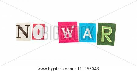 No war  inscription made with cut out letters set poster