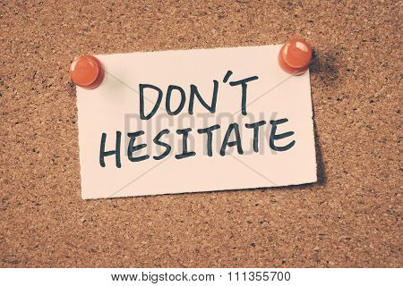 Don't Hesitate