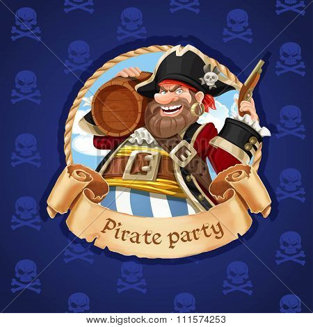 Old Pirate With A Keg Of Rum And Pistol. Banner For Pirate Party