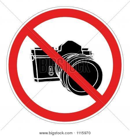 No Camera Allowed.