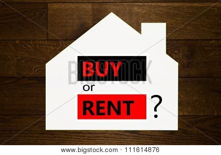 Buy or rent a house question