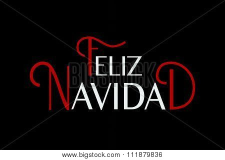 Feliz Navidad Lettering. Feliz Navidad Banner Template. Feliz Navidad Typography.