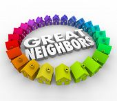 Great Neighbors 3d words surrounded by a ring of colorful houses or homes for a welcome to the community, association or meeting poster