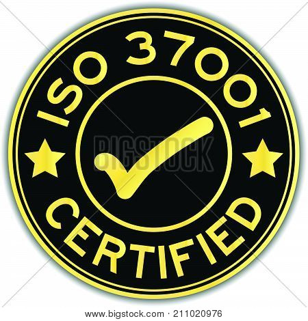 Black and gold color ISO certified with mark icon round sticker on white background