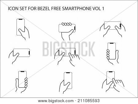 Thin line vector icon set of different hands holding modern bezel free or frameless smartphone in different positions.