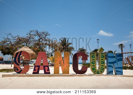 Cancun - May 9: Cancun sign on the beach on 9 May 2017 in Cancun Mexico. Cancun is very famous place for vacation