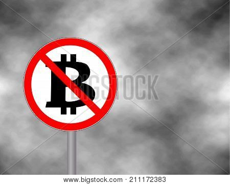 Sign No Bitcoin isolated on grey sky background. Prohibition sign. Not Allowed Sign. Vector illustration
