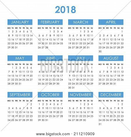 Calendar for 2018 year isolated on a white background. Week starts monday. Vector design template