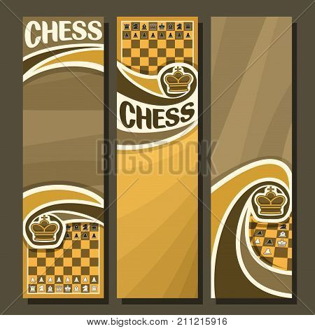Vector set of vertical banners for Chess game with copy space, in layout yellow & brown curved backdrop for title text on chess theme, original handwritten word - chess, king on chessboard background