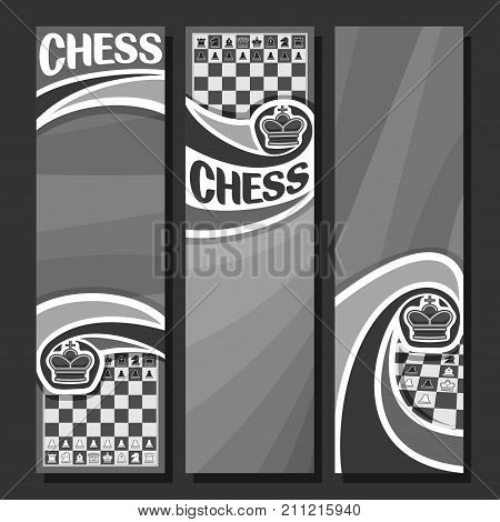 Vector set of vertical monochrome banners for Chess game, in layout black and white curved backdrop for title text on chess theme, original handwritten word - chess, king on grey chessboard background