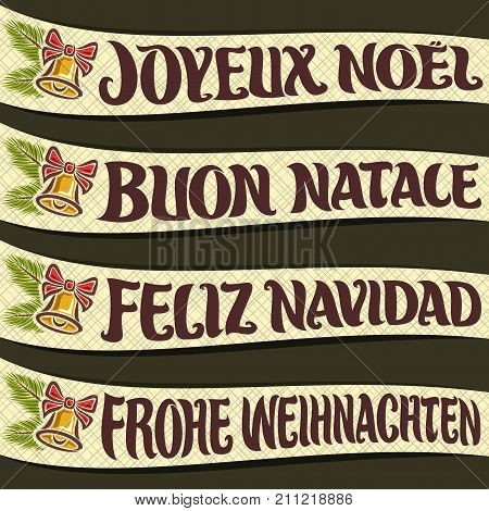 Vector set of ribbons with greeting text - Merry Christmas in different language: french joyeux noel, italian buon natale, spanish feliz navidad, german frohe weihnachten, festive christmas decoration