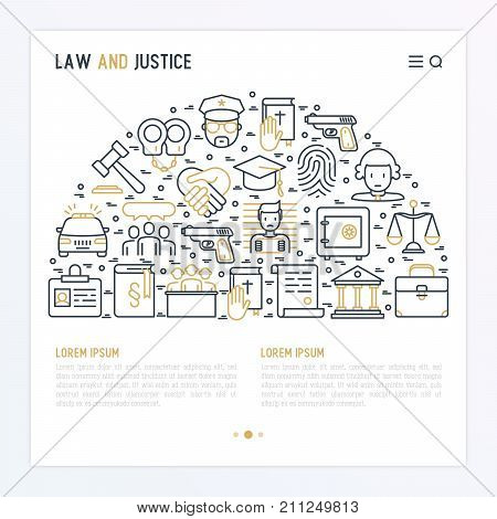 Law and justice concept in half circle with thin line icons: judge, policeman, lawyer, fingerprint, jury, agreement, witness, scales. Vector illustration for banner, web page, print media. poster