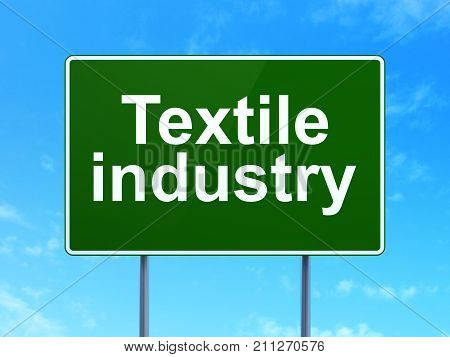 Industry concept: Textile Industry on green road highway sign, clear blue sky background, 3D rendering
