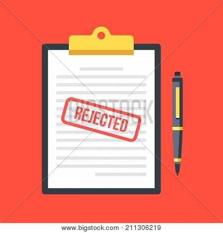 Rejected application. Clipboard with document, red rejected stamp and pen. Top view. Modern flat design graphic elements, concepts. Vector illustration
