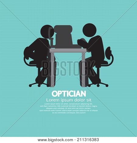 Eye examination By The Optician Healthcare Occupation Provider Black Symbol Vector Illustration. EPS 10
