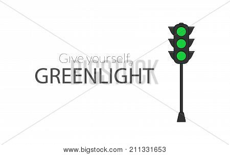 Motivational poster with traffic light. Give yourself a greenlight impulsive text