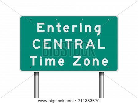 Vector illustration of entering Central time zone road sign