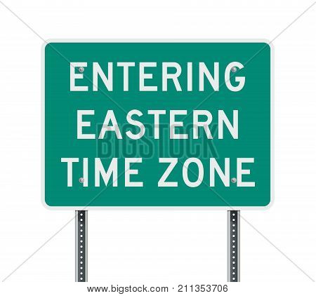 Vector illustration of entering  Eastern time zone road sign