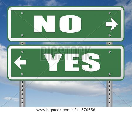 yes or no agree or disagree difficult choice go for it or not accept or reject proposal 3D, illustration