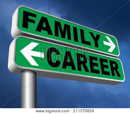 family career balance in work business and health stress versus relaxation leisure time change job direction move away from workaholic road sign arrow 3D, illustration