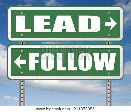 follow or lead following or catch up the natural leader,leaders or followers in business chief in command or leadership leading to victory 3D, illustration