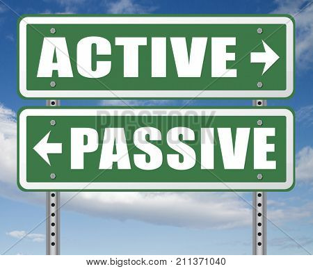 active passive take action or wait taking initiative and participate 3D, illustration