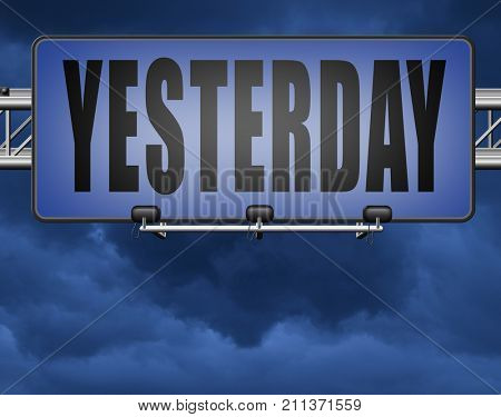Yesterday passed day or past time 3D, illustration