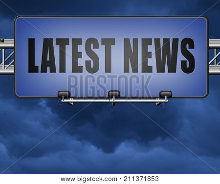 Latest hot news breaking latest article or press release on a daily basis road sign billboard 3D, illustration