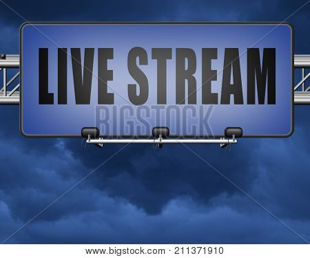 live stream music song audio or listen to radio streaming video road sign billboard 3D, illustration