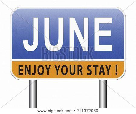 June late spring early summer month event calendar road sign billboard 3D, illustration