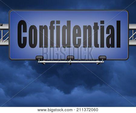 confidential top secret classified information, road sign billboard. 3D, illustration