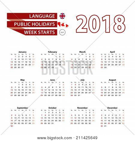 Calendar 2018 In English Language With Public Holidays The Country Of Canada In Year 2018.