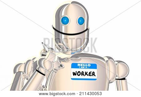 Robot Worker Automated Employee Name Tag Workforce 3d Illustration