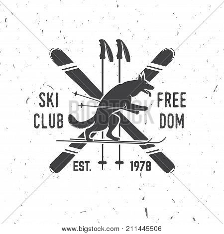 Ski club concept with wolf. Vector ski club retro badge. Concept for shirt, print, seal or stamp. Typography design- stock vector. Family vacation, activity or travel. For logo design, patches or badges.