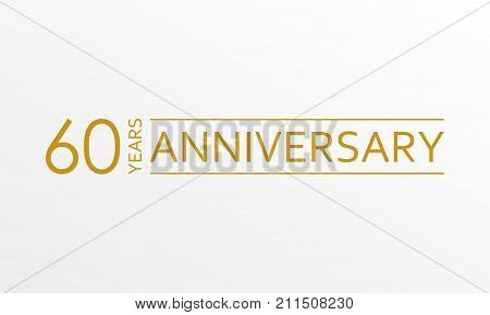 60 years anniversary emblem. Anniversary icon or label. 60 years celebration and congratulation design element. Vector illustration.