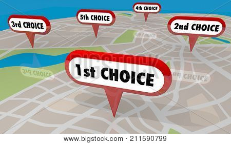 1st Choice First Top Pick Map Pin 5 Choices 3d Illustration