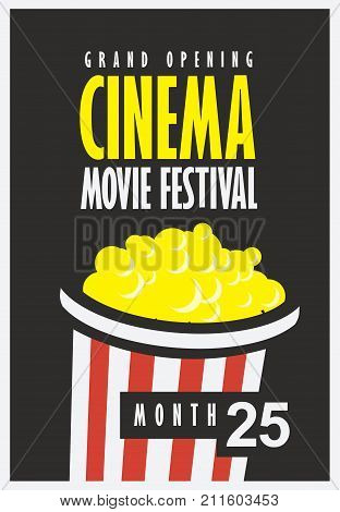 Vector movie festival poster with popcorn bucket on the black background. Cinema snack. Cinema banner with words grand opening. Can used for banner poster web page background