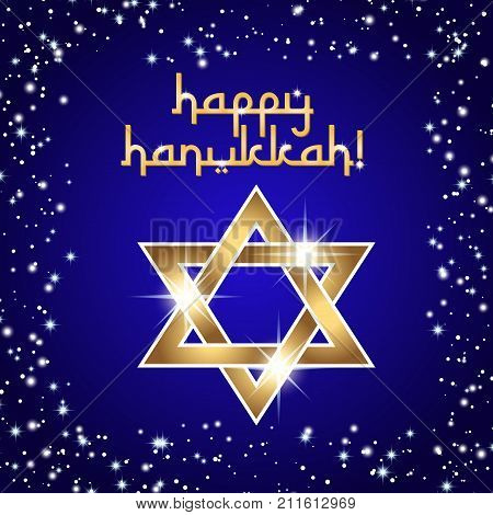 Postcard for Festival of Lights Feast of Dedication Hanukkah. Golden shining star of David on deep blue background with frame from stars and sparkles. Vector illustration