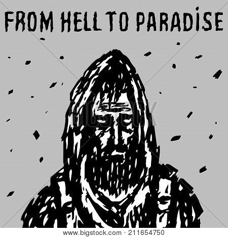 Wanderer walking from hell to paradise. Vector illustration. Grim reaper. The image of horror. Drawing apocalyptic character. Gray background.