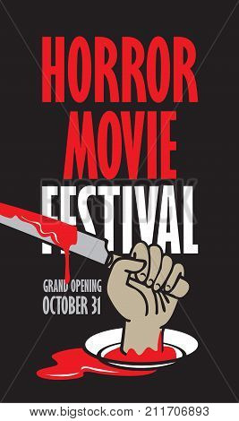 Vector banner for festival horror movie. A severed hand holding a bloody knife on the plate in a puddle of blood. Scary movie promotional print. Can be used for advertising banner flyer web design
