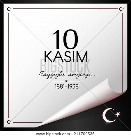 November 10 Day Of Memory Of Ataturk In Turkey White Banner On A Black Background Vector