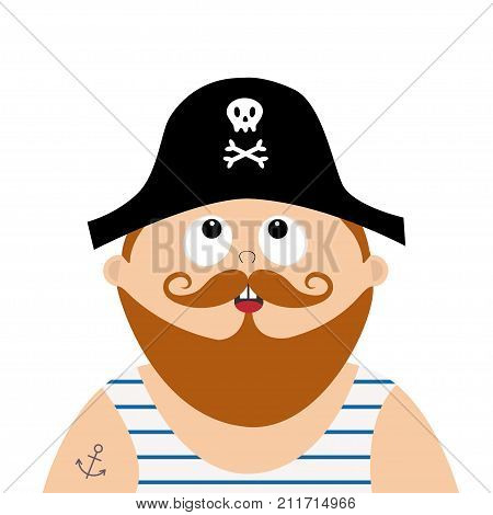 Pirate captain wearing black hat with skull crossed bones frock singlet. Cute cartoon funny character looking up. Brown moustaches and beard. Anchor tattoo. Flat design. White background. Vector