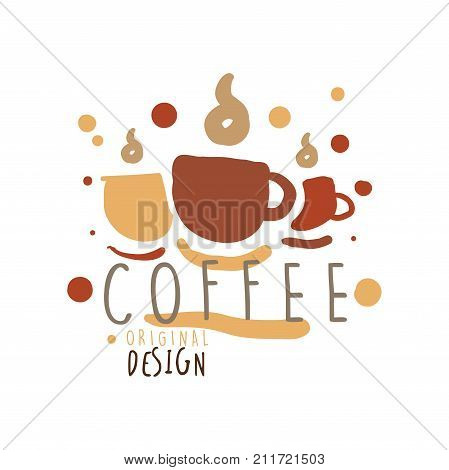 Cups with hot coffee hand drawn original logo design. Business or company label for menu, cup print, card, brand identity. Good for cafe, bar, restaurant. Badge with lettering. Doodle vector on white.