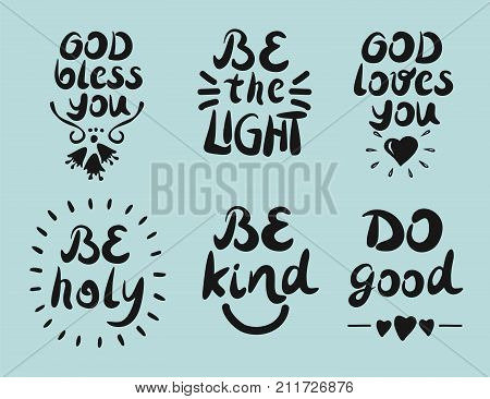 6 Hand lettering quotes God bless you. Be the light. Do good. Biblical background. Christian poster. Modern calligraphy Card