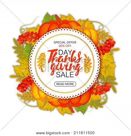 Happy Thanksgiving sale round banner, sticker, tag or label decorated with maple leaves and pumpkin. Vector