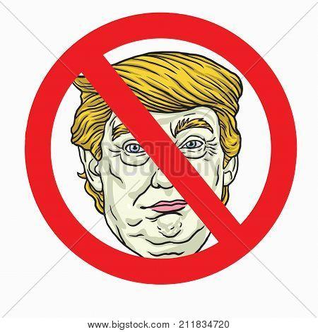 Anti Donald Trump Sign. Vector Illustration. November 2, 2017